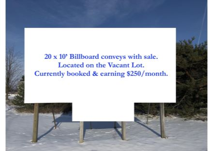 Rentable Billboard, on Vacant Lot